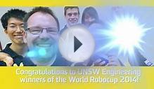 UNSW Computer Science & Engineering win Robocup 2014!